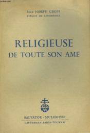 Religieuse De Toute Son Ame - Couverture - Format classique