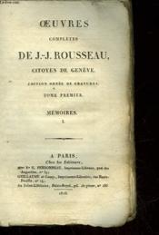 Oeuvres De J.J. Rousseau Citoyen De Geneve - Tome 1 - Memoires 1 - Couverture - Format classique