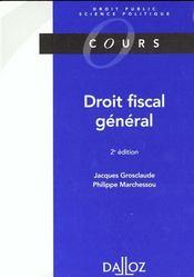 Droit Fiscal General ; 2e Edition - Intérieur - Format classique