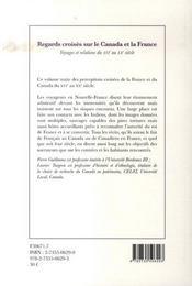 Regards croisés sur le canada et la france ; voyages et relations du xvi au xx siècle - 4ème de couverture - Format classique