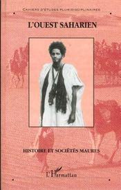 L'Ouest saharien ; histoire et sociétés maures - Intérieur - Format classique