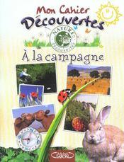 Mon Cahier Decouvertes ; A La Campagne - Intérieur - Format classique