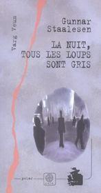 La Nuit, Tous Les Loups Sont Gris - Intérieur - Format classique