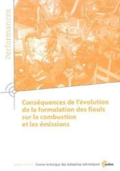 Consequences de l'evolution de la formulation des fiouls sur la combustion et les emissions performa - Couverture - Format classique