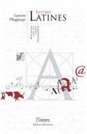 Lettres latines ; rencontre avec des formes remarquables - Couverture - Format classique