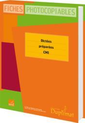 Duplimat ; Cm1 ; Dictées Préparées - Couverture - Format classique