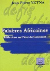 Palabres africaines ; réflexions sur l'état du continent - Couverture - Format classique
