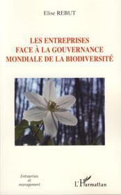 Les entreprises face à la gouvernance mondiale de la biodiversité - Couverture - Format classique