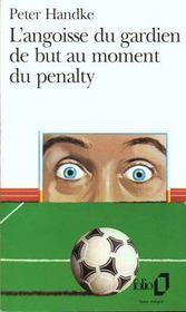 L'angoisse du gardien de but au moment du penalty - Intérieur - Format classique