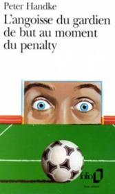 L'angoisse du gardien de but au moment du penalty - Couverture - Format classique