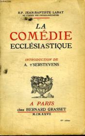 La Comedie Ecclesiastique. Voyage En Espagne Et En Italie. - Couverture - Format classique