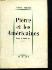 Pierre Et Les Americaines. - Couverture - Format classique