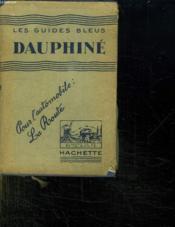 Les Guides Bleus. Dauphine. 14 Em Edition. - Couverture - Format classique