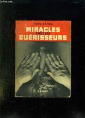 Miracles Chez Les Guerisseurs. - Couverture - Format classique