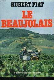 Le Beaujolais. - Couverture - Format classique