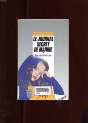 Le Journal Secret De Marine - Couverture - Format classique