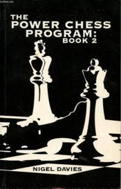 Yhe Power Chess Program : Book 2 - Couverture - Format classique