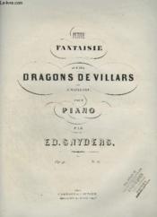 Petite Fantaisie Sur Les Dragons De Villars De A. Maillart Pour Piano. - Couverture - Format classique
