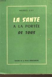 La Sante A La Portee De Tous - Couverture - Format classique