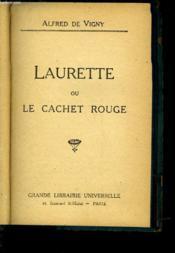 Laurette Ou Le Cachet Rouge - Couverture - Format classique