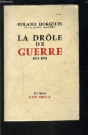 La Drole De Guerre 1939-1940 - Couverture - Format classique