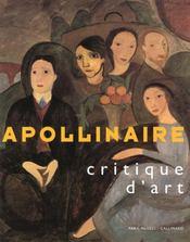 Apollinaire, critique d'art [exposition, paris, pavillon des arts, 2 fevrier-9 mai 1993] - Intérieur - Format classique