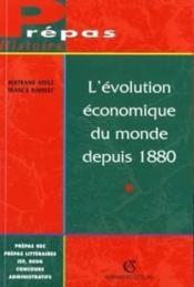 L'evolution economique du monde depuis 1880 - Couverture - Format classique