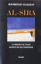 Al-Sîra ; le prophète de l'Islam raconté par ses compagnons - Intérieur - Format classique