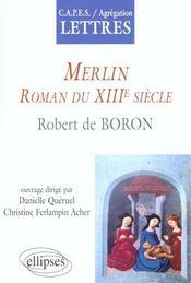 Merlin Roman Du Xiiie Siecle Robert De Boron - Intérieur - Format classique