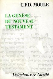 La genese du nouveau testament - Couverture - Format classique