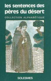 Les Sentences Des Peres Du Desert Tome 4 - Collection Alphabetique - Couverture - Format classique