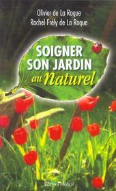 Soigner son jardin au naturel - Intérieur - Format classique