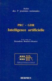 Prc gdr intelligence artificielle actes des 3emes journees nationales - Couverture - Format classique
