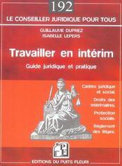 Travailler en interim. guide juridique et pratique. cadre juridique et social.dr - Intérieur - Format classique