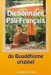 Dictionnaire Pali-Francais Du Bouddhisme - Couverture - Format classique