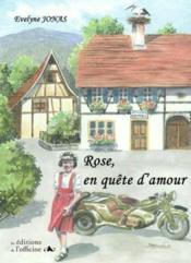 Rose en quete d'amour - Couverture - Format classique