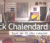 Franck Chalendard ; sur le fil du rasoir - Couverture - Format classique