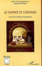 Le caprice et l'Espagne ; une forme artistique transgressive - Intérieur - Format classique