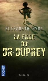 La fille du Dr Duprey - Couverture - Format classique