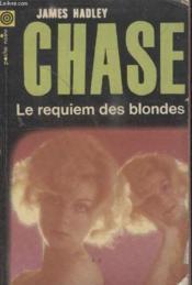 Collection La Poche Noire. N° 76 Le Requiem Des Blondes. - Couverture - Format classique