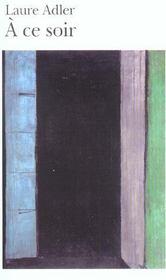 A Ce Soir - Intérieur - Format classique