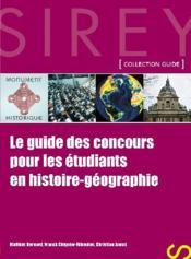 Le guide des concours pour les étudiants en histoire-géographie (1re édition) - Couverture - Format classique