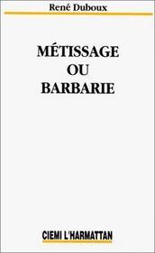 Métissage ou barbarie - Intérieur - Format classique