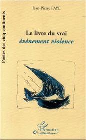 Le livre du vrai événement violence - Intérieur - Format classique