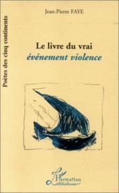Le livre du vrai événement violence - Couverture - Format classique