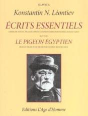 Ecrits essentiels :le pigeon egyptien - Couverture - Format classique