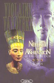 Nefertiti et Akhenaton t.3 ; le faucon d'or - Intérieur - Format classique