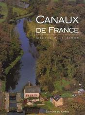 Les Canaux De France - Intérieur - Format classique