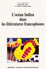 Ocean indien dans les litteratures francophones - Intérieur - Format classique
