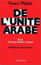 De l'unité arabe ; essai d'interprétation critique - Couverture - Format classique